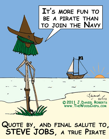 Quote by, and final salute to, Steve Jobs, a true Pirate