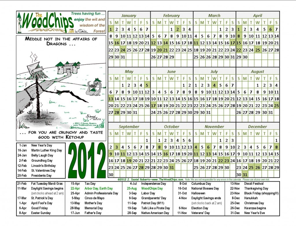 Free 2012 WoodChips Calendar - Meddle not in the affairs of dragons, for you are ...