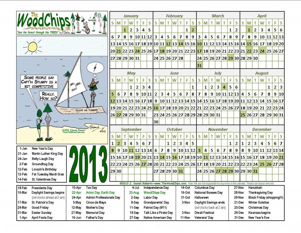 Free 2013 WoodChips Calendar - Captn Stumpy is competitive