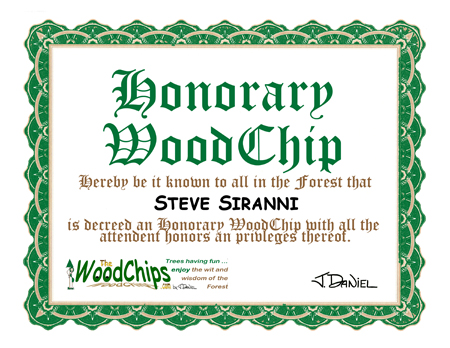 Honorary WoodChip Steve Sirianni - Congratulations, Steve!