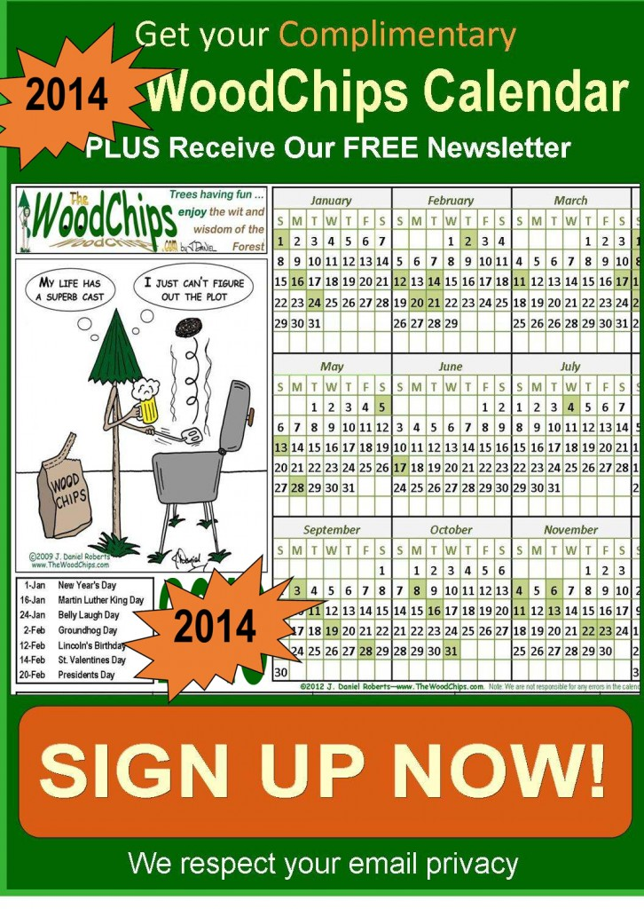 FREE 2014 Calendars from The WoodChips with all the cool Holidays (and the normal ones too)