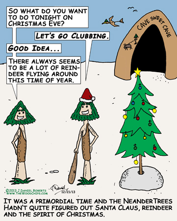 It was a primordial time and the NeanderTrees didn't quite get the concept of Christmas.