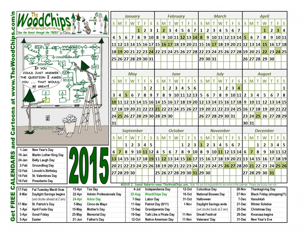 Free 2015 WoodChips Calendar - Answer The Question