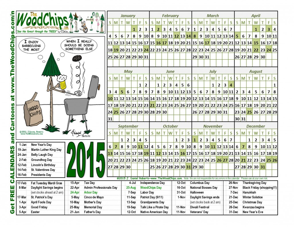 Free 2015 WoodChips Calendar - Bar-B-Que Thoughts Enjoy The Most Guy