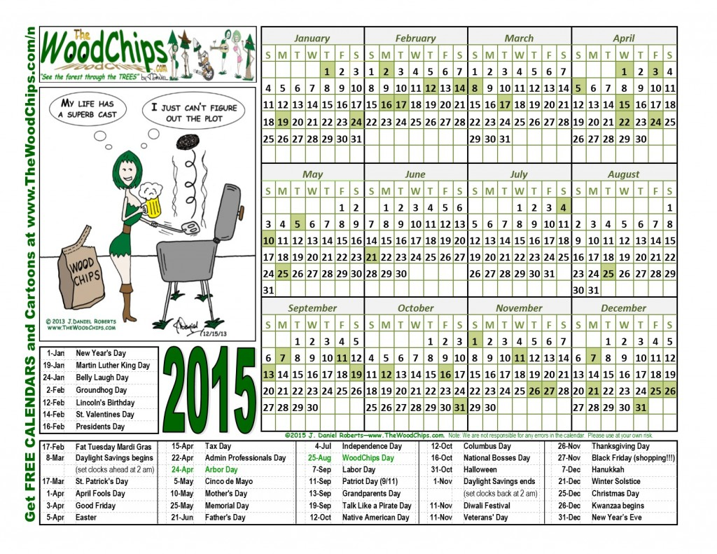 Free 2015 WoodChips Calendar - Bar-B-Que Thoughts Superb Cast Gal