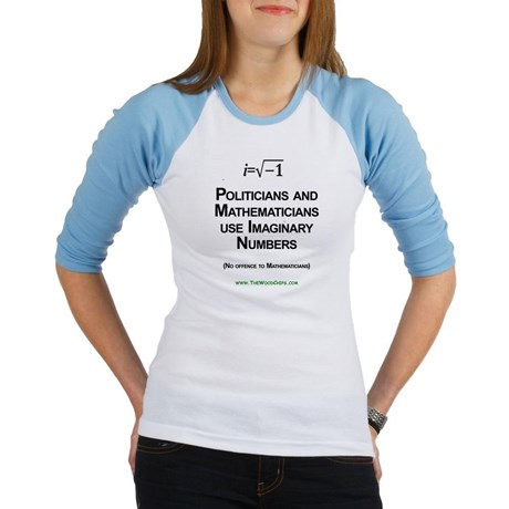 Politicians and Mathmaticians use Imaginary Numbers T-Shirt.