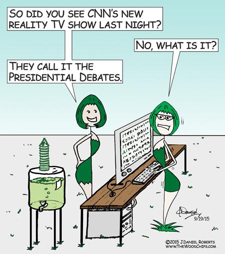 Does anyone think CNN treats the Presidential Debates like a reality show?