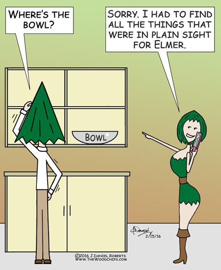 Elmer always has trouble finding things.